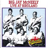 Big Jay McNeely: Live at Birdland: 1957