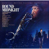 Dexter Gordon: Round Midnight [Original Motion Picture Soundtrack]