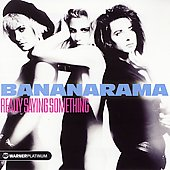 Bananarama: Really Saying Something: The Platinum Collection