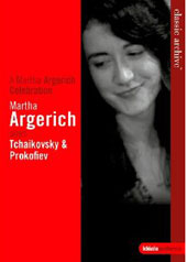 A Martha Argerich Celebration - Tchaikovsky: Piano Concerto No. 1; Prokofiev: Piano Concerto No. 3 / Martha Argerich, piano [DVD]