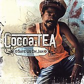 Cocoa Tea: Save Us Oh Jah