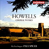 Howells: Choral Works / Spicer, Bicket, et al