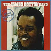 James Cotton Blues Band (Harmonica): 100% Cotton