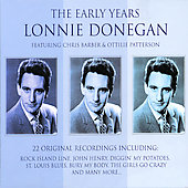 Lonnie Donegan: The Early Years Feat. Chris Barber and Ottilie Patterson