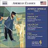 American Classics - Milken Archive - Jewish Operas Vol 2