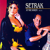 Setrak Sarkissian: Setrak at the Harem, Vol. 10