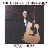 John Fahey: The Best of John Fahey 1959-1977