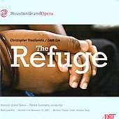 Theofanidis: The Refuge / Summers, Houston Grand Opera Orchestra, et al