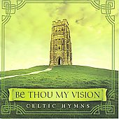 David Arkenstone: Be Thou My Vision