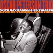 Oscar Peterson: Live in Yugoslavia 1964