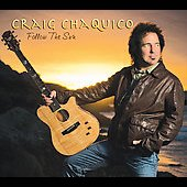 Craig Chaquico: Follow the Sun [Digipak] *