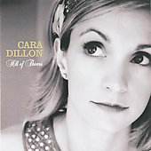 Cara Dillon: Hill of Thieves