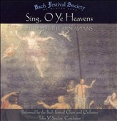 Sing, O Ye Heavens: Music of the Moravians