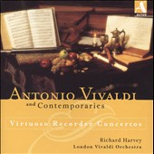 Recorder Concertos by Vivaldi, Giovanni Sammartini, Jacques Naudot, Alessandro Scarlatti / Richard Harvey, recorder; London Vivaldi Orchestra, David Woodcock, Monica Huggett