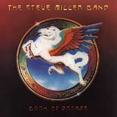 Steve Miller Band (Guitar): Book of Dreams