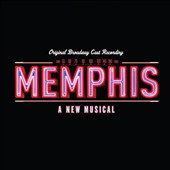 Original Soundtrack: Memphis [Original Broadway Cast]
