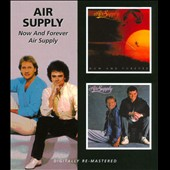 Air Supply: Now And Forever/Air Supply