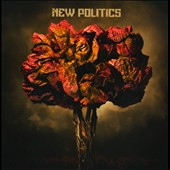 New Politics: New Politics [Clean]