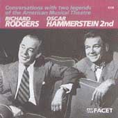 Rodgers & Hammerstein: Conversations With 2 Legends of the American Musical Theatre