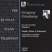 Russian Piano Tradition: The Goldenweiser School - Gigory Ginzburg Early Recordings - Vol. 2