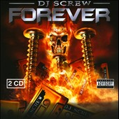 DJ Screw: Forever [PA]