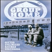 Group Home: Gifted Unlimited Rhymes Universal [PA] *