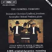The Criminal Trombone / Christian Lindberg, Roland P&#246;ntinen