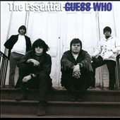The Guess Who: The Essential Guess Who *