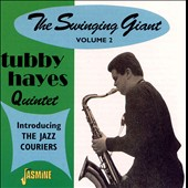 Tubby Hayes: The Swinging Giant, Vol. 2