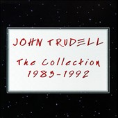 John Trudell: The  Collection 1983-1992 [Box]