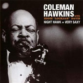 Coleman Hawkins: Night Hawk/Very Saxy