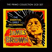 James Brown: The Essential Early Recordings