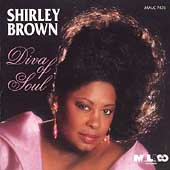 Shirley Brown (Soul): Diva of Soul