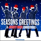 Jersey Boys: Seasons Greetings: A Jersey Boys Christmas