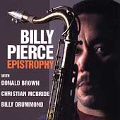 Bill Pierce (Tenor Sax): Epistrophy