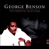 George Benson (Guitar): The Essential Selection [Slipcase]