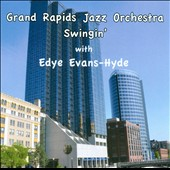 Grand Rapids Jazz Orchestra: Swingin'