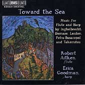 Toward the Sea - Music for Flute and Harp / Aitken, Goodman