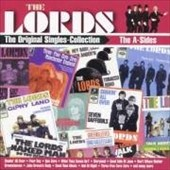 The Lords: The Original Singles Collection: The A-Sides