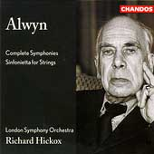 Alwyn: Complete Symphonies, etc / Hickox, London SO