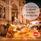 Best-Loved Italian Opera Choruses / Nabucco, Norma, Otello, Il Trovatore, La Traviatas, Turandot, Aida