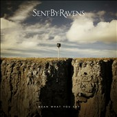 Sent by Ravens: Mean What You Say *