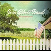 Josh Abbott Band (Alt Country): Small Town Family Dream [Digipak]