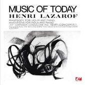 Henr Lazarof: Music of Today [Remastered]