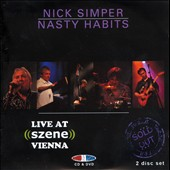 Nick Simper & Nasty Habits: Live At Szene, Vienna