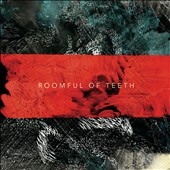 Roomful of Teeth: Roomful of Teeth