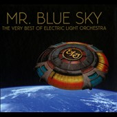 Electric Light Orchestra: Mr. Blue Sky: The Very Best of Electric Light Orchestra