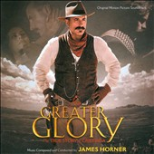 James Horner: For Greater Glory [Original Score]