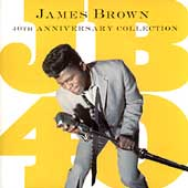 James Brown: JB40: 40th Anniversary Collection