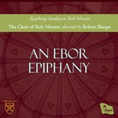 An Ebor Epiphany - The service for Epiphany Sunday at York Minister